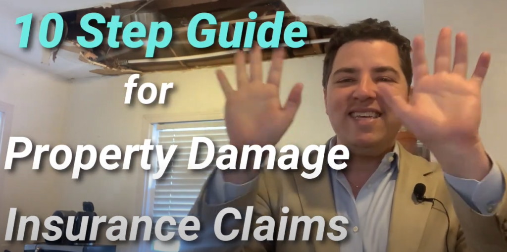 10 step guide to property damage insurance claims